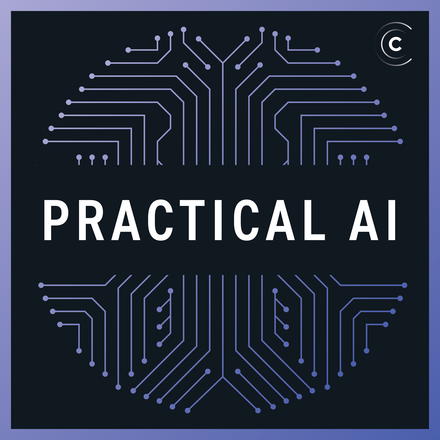 Practical AI Podcast with Chris Benson and Daniel Whitenack |> News