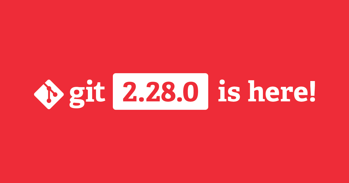 Git 2.28 brings `init.defaultBranch`